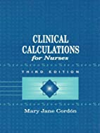 Clinical Calculations for Nurses With Basic…
