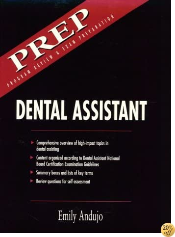 Dental Assistant: Program Review & Examination Preparation