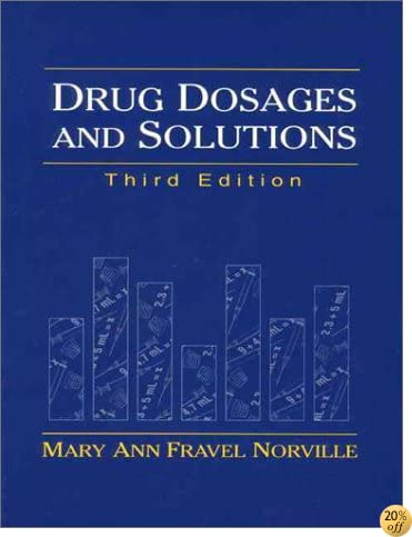 Drug Dosages and Solutions: A Workbook (3rd Edition)