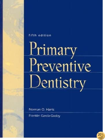 Primary Preventive Dentistry (5th Edition)