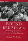 Verdicchio, Pasquale: Bound by Distance: Rethinking Nationalism Through the Italian Diaspora