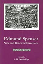 Edmund Spenser: New And Renewed Directions…