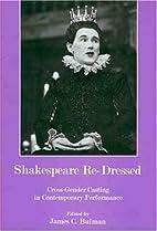 Shakespeare re-dressed : cross-gender…