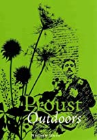 Proust Outdoors by Nathan Guss