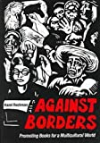 Hazel Rochman: Against Borders: Promoting Books for a Multicultural World