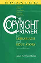 The Copyright Primer for Librarians and…