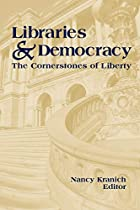Libraries & Democracy: The Cornerstones of…