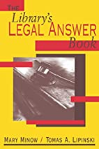 Library's Legal Answer Book by Mary Minow