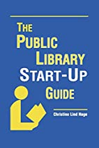 Public Library Start-Up Guide by Christine…