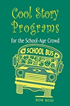 Cool Story Programs for the School-Age Crowd…