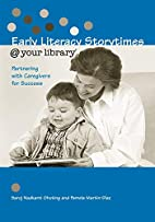 Early Literacy Storytimes @ Your Library:…