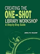 Creating the One-shot Library Workshop: A…