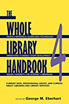 Whole Library Handbook 4: Current Data,…