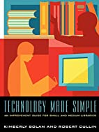 Technology Made Simple: An Improvement Guide…
