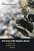Out Front With Stephen Abram: A Guide for…