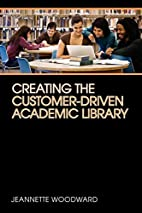 Creating the Customer-Driven Academic…