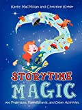 Storytime Magic: 400 Fingerplays,…