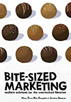 Bite-Sized Marketing: Realistic Solutions…
