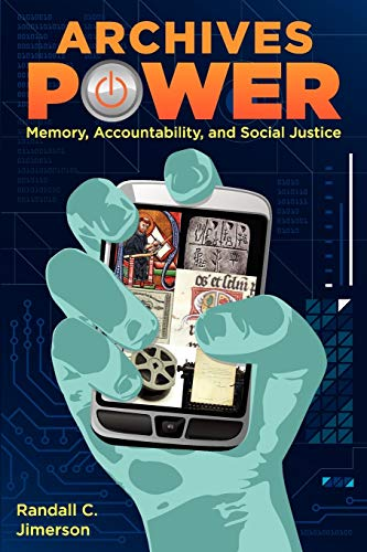 archives-power-memory-accountability-and-social-justice