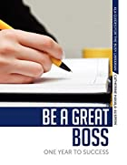 Be a Great Boss (Ala Guides for the Busy…