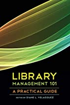 Library Management 101: A Practical Guide by…