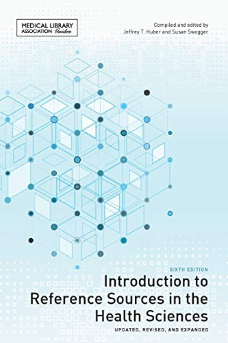 introduction-to-reference-sources-in-the-health-sciences-sixth-edition-medical-library-association-guides