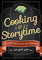 Cooking Up a Storytime: Mix-And-Match Menus…