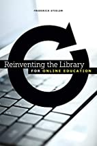 Reinventing the Library for Online Education…