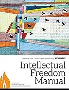 Intellectual Freedom Manual, Ninth Edition…