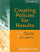 Creating Policies for Results: From Chaos to…