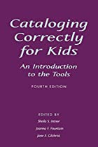 Cataloging Correctly for Kids: An&hellip;
