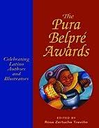 The Pura Belpre Awards: Celebrating Latino…