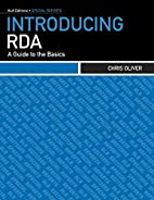 Introducing RDA: A Guide to the Basics by…