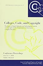 Colleges, Code, And Copyright: The Impact of…