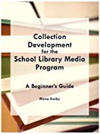 Collection Development for the School…