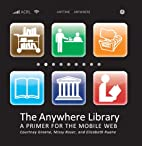 The anywhere library : a primer for the…