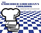 The Embedded Librarian's Cookbook by…