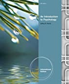 An Introduction to Psychology by Jeffrey…
