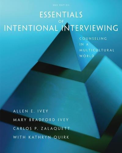 essentials-of-intentional-interviewing-counseling-in-a-multicultural-world-hse-123-interviewing-techniques