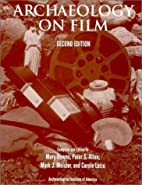 Archaeology on Film (2nd Edition) by Mary…