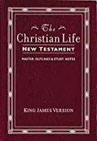 Christian Life New Testament With Master…