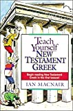MacNair, Ian: Teach Yourself New Testament Greek