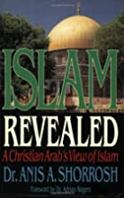 Islam Revealed A Christian Arab's View Of…