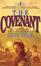 The Covenant by Hilda Stahl