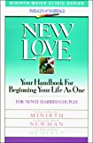 Minirth, Frank: New Love (Minirth-Meier Clinic Series: Passages of Marriage)