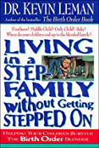 Living in a Step Family Without Getting…