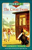 Tedrow, Thomas L.: The Circus Escape (The Younguns Series , No 3)