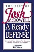 A Ready Defense The Best Of Josh Mcdowell by…