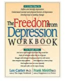 Minirth, Frank B.: The Freedom from Depression Workbook