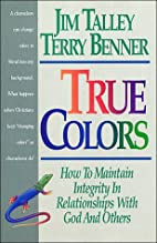 True Colors: How To Maintain Integrity In…